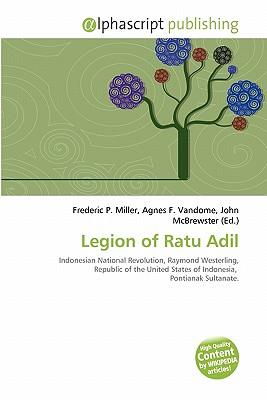 Legion of Ratu Adil by Frederi...