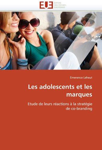 Les Adolescents Et Les Marques 9786131515439