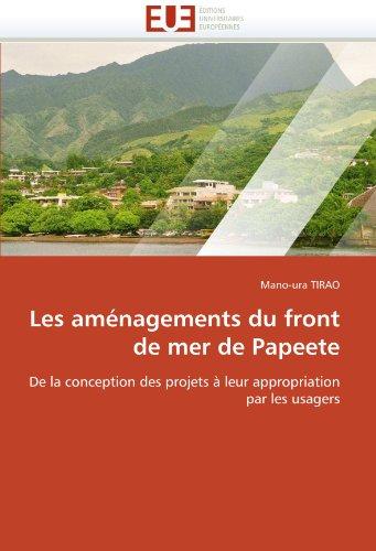 Les Amenagements Du Front de Mer de Papeete 9786131534843