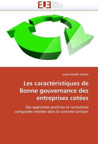 Les Caracteristiques de Bonne Gouvernance Des Entreprises Cotees 9786131543661