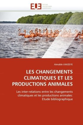 Les Changements Climatiques Et Les Productions Animales 9786131522277