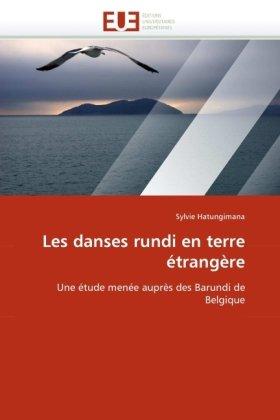 Les Danses Rundi En Terre Trangre 9786131520020