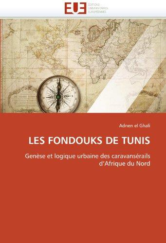 Les Fondouks de Tunis 9786131523106