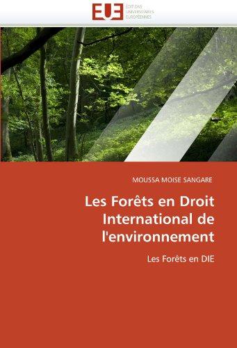 Les for Ts En Droit International de L'Environnement 9786131553851