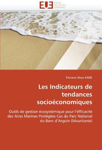Les Indicateurs de Tendances Socioeconomiques 9786131538476