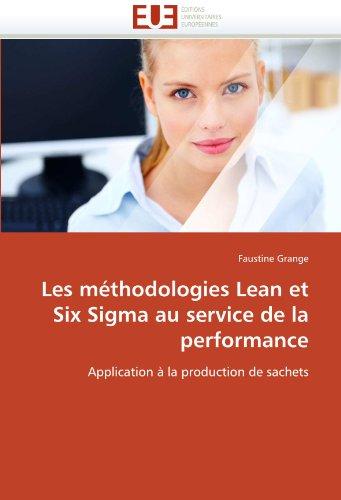 Les Methodologies Lean Et Six SIGMA Au Service de La Performance 9786131536625
