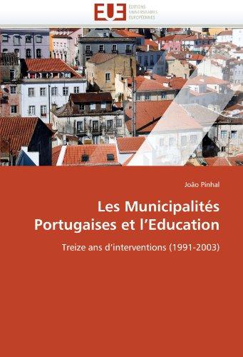 Les Municipalites Portugaises Et L'Education 9786131527821