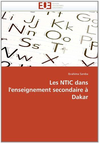 Les Ntic Dans L'Enseignement Secondaire Dakar 9786131566158