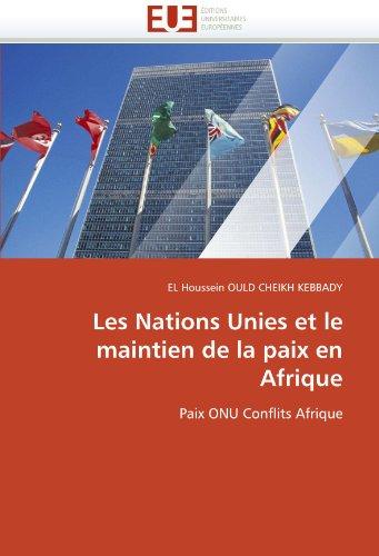 Les Nations Unies Et Le Maintien de La Paix En Afrique 9786131565823