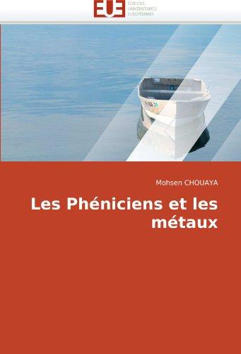 Les Phniciens Et Les Mtaux 9786131501913