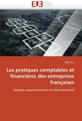 Les Pratiques Comptables Et Financieres Des Entreprises Francaises 9786131533051
