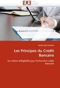 Les Principes Du Cr Dit Bancaire 9786131584619