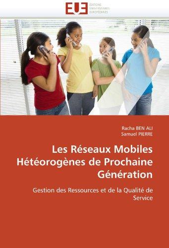 Les Reseaux Mobiles Heteorogenes de Prochaine Generation 9786131545412