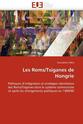 Les ROMs/Tsiganes de Hongrie 9786131586187