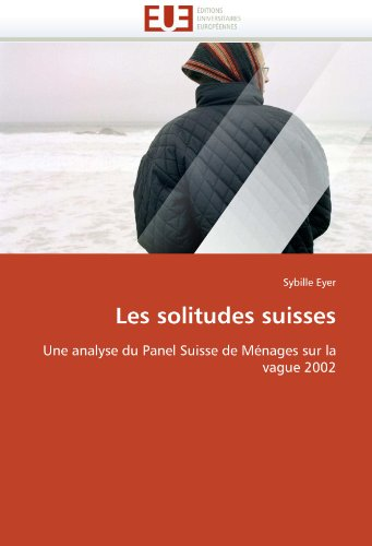 Les Solitudes Suisses 9786131546594