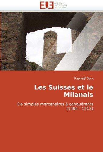 Les Suisses Et Le Milanais 9786131515378