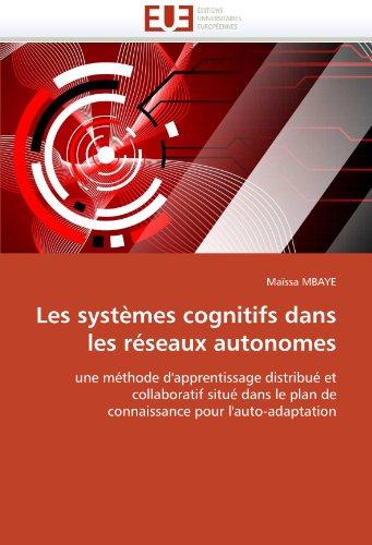 Les Systemes Cognitifs Dans Les Reseaux Autonomes 9786131524318