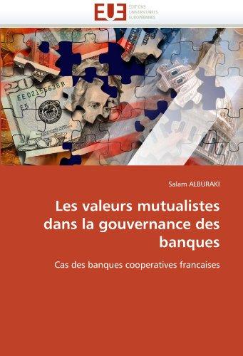 Les Valeurs Mutualistes Dans La Gouvernance Des Banques 9786131532023