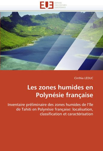 Les Zones Humides En Polynesie Francaise 9786131542626
