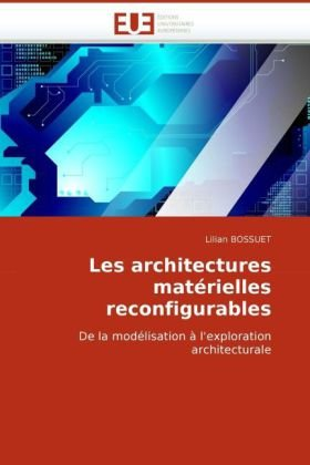 Les Architectures Matrielles Reconfigurables 9786131510700