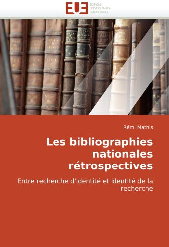 Les Bibliographies Nationales Rtrospectives 9786131510113