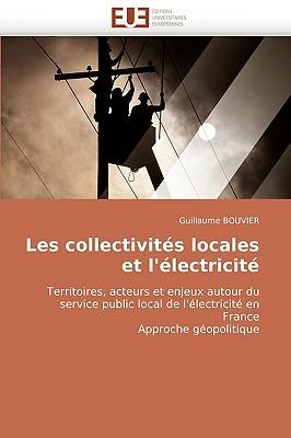 Les Collectivits Locales Et L'Lectricit 9786131513022