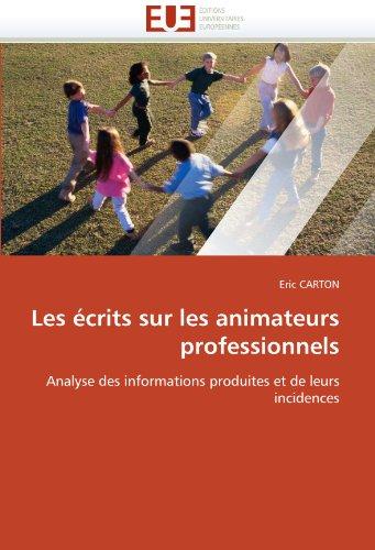 Les Ecrits Sur Les Animateurs Professionnels 9786131532986