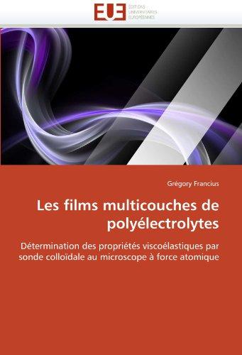 Les Films Multicouches de Poly Lectrolytes 9786131566875