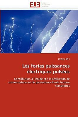 Les Fortes Puissances Lectriques Pulses 9786131517075
