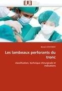 Les Lambeaux Perforants Du Tronc 9786131568961