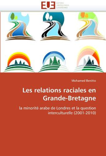 Les Relations Raciales En Grande-Bretagne 9786131588273