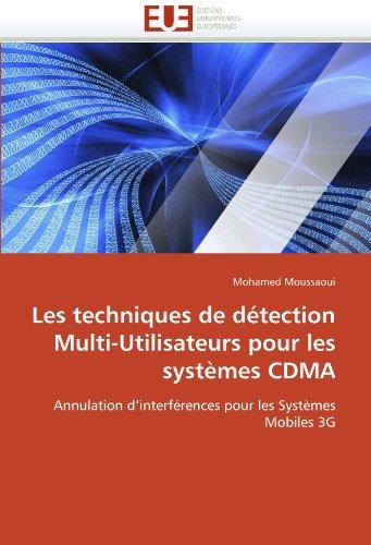 Les Techniques de D Tection Multi-Utilisateurs Pour Les Syst Mes Cdma 9786131573415