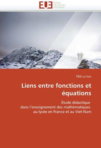 Liens Entre Fonctions Et Equations 9786131550584