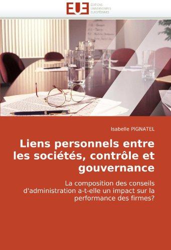 Liens Personnels Entre Les Socits, Contrle Et Gouvernance 9786131510427