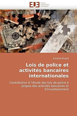 Lois de Police Et Activits Bancaires Internationales 9786131515361