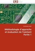 M Thodologie D'Approche Et Valuation de L'Existant Partie 1 9786131584367