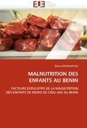 Malnutrition Des Enfants Au Benin 9786131539206