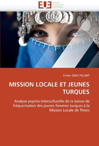 Mission Locale Et Jeunes Turques 9786131567438