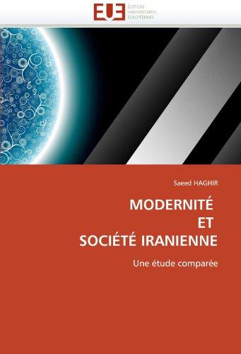 Modernit Et Soci T Iranienne 9786131572371