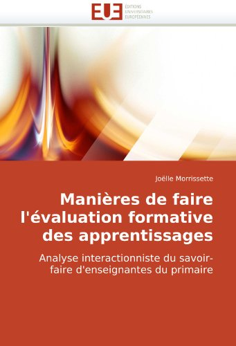 Manires de Faire L'Valuation Formative Des Apprentissages 9786131501968