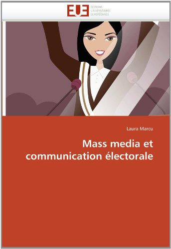 Mass Media Et Communication Lectorale 9786131571435