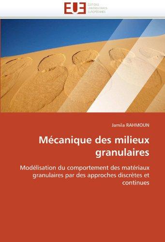 Mecanique Des Milieux Granulaires 9786131533037
