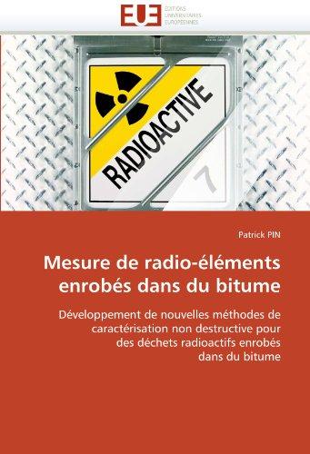 Mesure de Radio-Elements Enrobes Dans Du Bitume 9786131538988