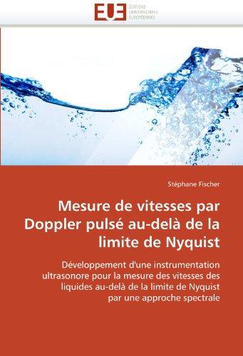 Mesure de Vitesses Par Doppler Pulse Au-Dela de La Limite de Nyquist 9786131536922