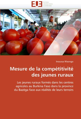 Mesure de La Comp Titivit Des Jeunes Ruraux 9786131579493