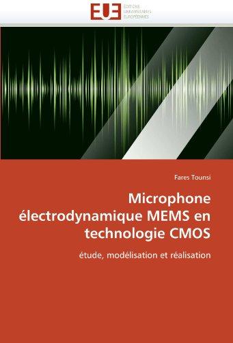 Microphone Lectrodynamique Mems En Technologie CMOS 9786131584930