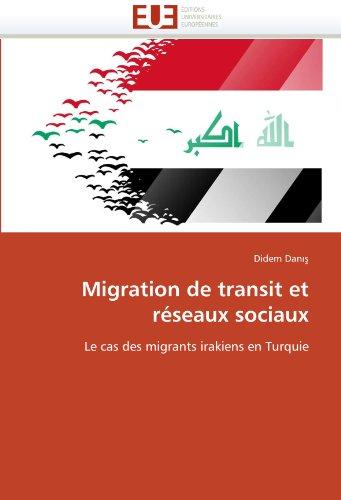 Migration de Transit Et Reseaux Sociaux 9786131543845