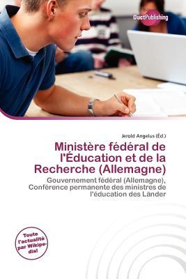Minist Re F D Ral de L' Education Et de La Recherche (Allemagne)