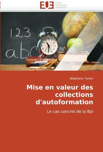 Mise En Valeur Des Collections D'Autoformation 9786131505379