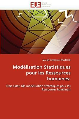 Modlisation Statistiques Pour Les Ressources Humaines 9786131517396